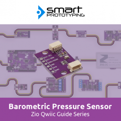 Zio Air Pressure Sensor Qwiic Start Guide