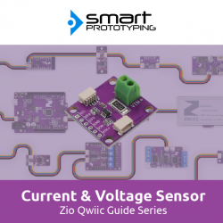 Zio Current & Voltage Sensor Qwiic Start Guide